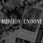 MISSION UNDONE #4
