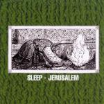 """耳をすませばJERUSALEM / ストーナー・ロックの聖典SLEEPの""""JERUSALEM""""徹底解剖 by 丸山えれくとりっく"""