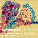 TARA JANE O'NEIL JAPAN TOUR 2017