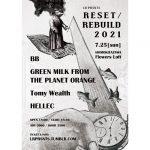 """超強力バンドが集結!破壊と再構築を目指すイベント""""RESET/REBUILD 2021""""開催!"""